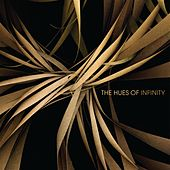 The Hues of Infinity (Amazon Only) by Various Artists
