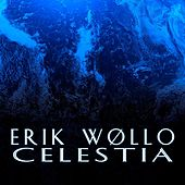 Celestia (ep) by Erik Wøllo