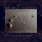 Silver Beach (remastered 2013 edition) by Erik Wøllo