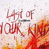 Last Of Your Kind von Ed Harcourt