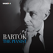 Bartók the Pianist by Various Artists