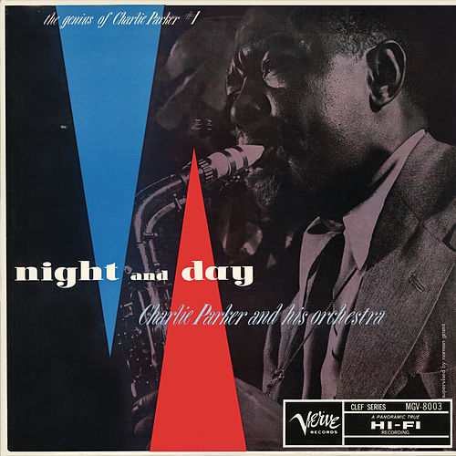 The Genius Of Charlie Parker #1: Night And Day von Charlie Parker