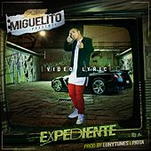 El Expediente by Miguelito