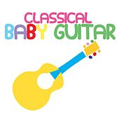 Classical Baby Guitar by Smart Baby Lullaby
