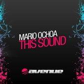 This Sound by Mario Ochoa