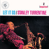 Let It Go by Stanley Turrentine