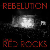 Live at Red Rocks by Rebelution