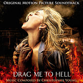 Drag Me to Hell (Original Motion Picture Soundtrack) by Christopher Young
