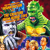 Frankenstein vs. The Creature from Blood Cove (Original Motion Picture Soundtrack) by Various Artists