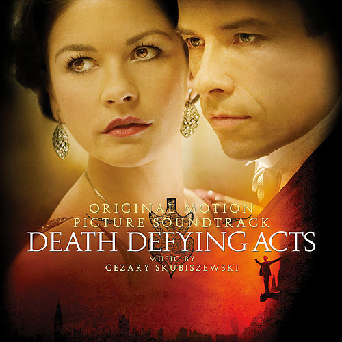 Death Defying Acts (Original Motion Picture Score) by Cezary Skubiszewski