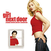The Girl Next Door (Soundtrack from the Motion Picture) von Various Artists