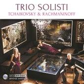 Tchaikovsky & Rachmaninoff by Trio Solisti