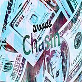 Chasin by Woods