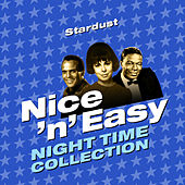Stardust - Nice 'N' Easy (Night Time Collection) von Various Artists