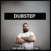 Dubstep: Top Music Collection by Various Artists