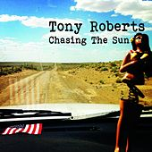 Chasing the Sun by Tony Roberts