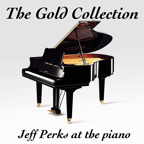 The Gold Collection by Jeff Perks