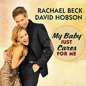 My Baby Just Cares For Me von Rachael Beck
