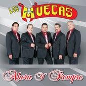 Ahora Y Siempre by Los Muecas