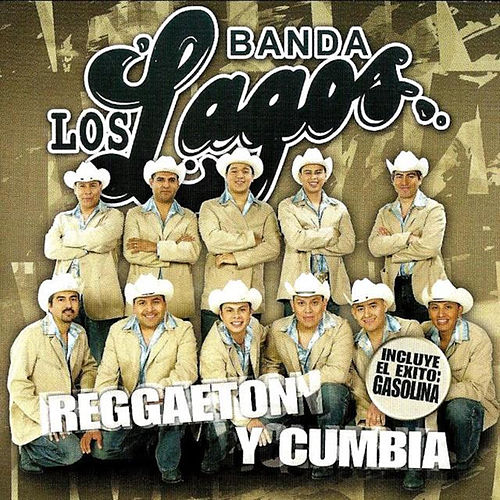 Reggaeton Y Cumbia by Banda Los Lagos