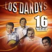 16 Super Exitos Originales by Los Dandys