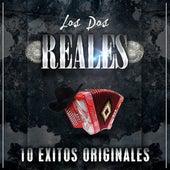 10 Exitos Originales by Los Dos Reales