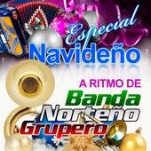 Especial Navideno A Ritmo de Banda, Norteno y Grupero by Various Artists