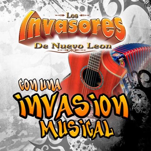 Con Una Invasion Musical by Los Invasores De Nuevo Leon