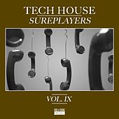 Tech House Sureplayers, Vol. 9 by Various Artists
