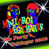 Mallorca Megacharts - Die Party-Schlager 2016 by Various Artists