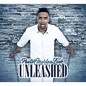 Unleashed by Pastor Marlon Lock