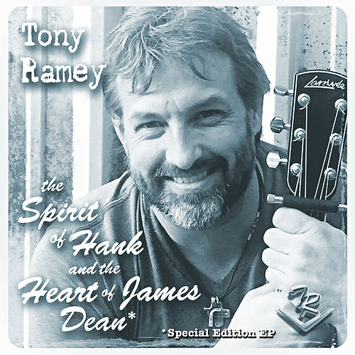 Spirit of Hank EP by Tony Ramey