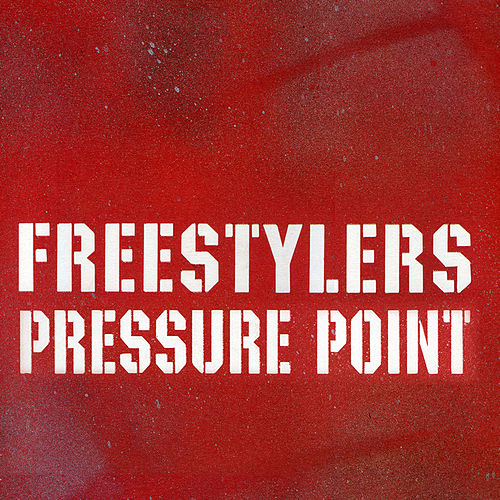 Pressure Point by Freestylers