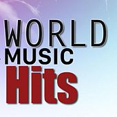 World Music Hits by Various Artists