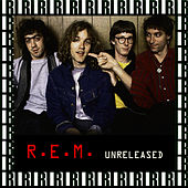Unreleased (Remastered, Live On Broadcasting) von R.E.M.