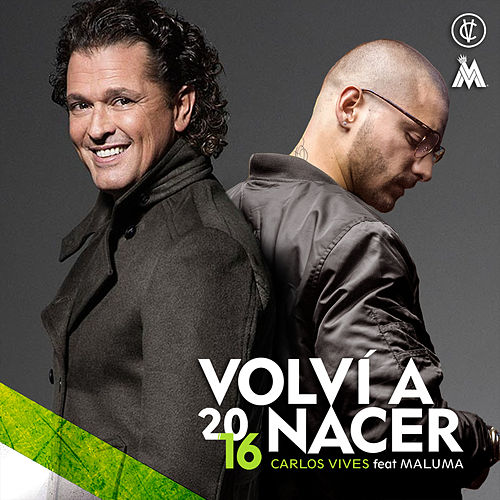 Volví a Nacer by Carlos Vives