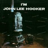 I'm John Lee Hooker (Remastered) von John Lee Hooker