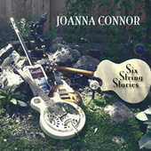 Six String Stories by Joanna Connor