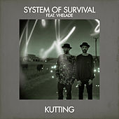Kutting by System Of Survival
