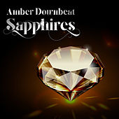 Amber Downbeat Sapphires by Various Artists