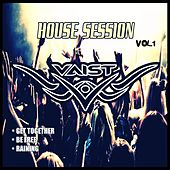 House Session Vol.1 von DJ Vaist