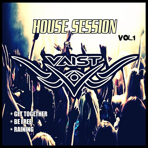 House Session Vol.1 by DJ Vaist