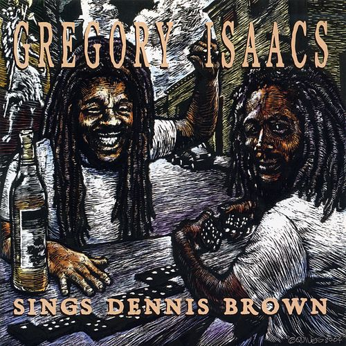 Sings Dennis Brown von Gregory Isaacs