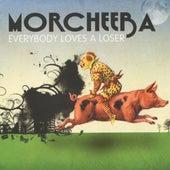 Everybody Loves a Loser by Morcheeba