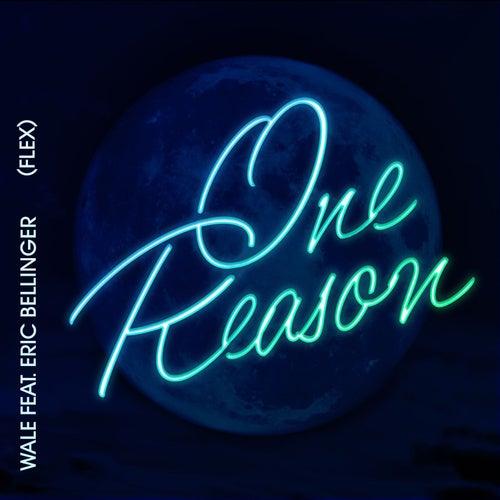 One Reason (Flex) [feat. Eric Bellinger] by Wale