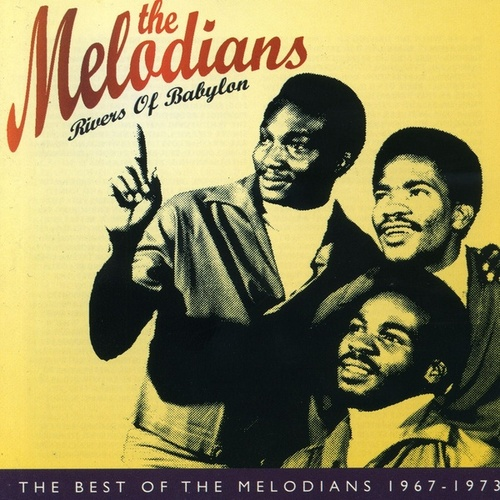 Rivers of Babylon: The Best of The Melodians 1967-1973 by The Melodians