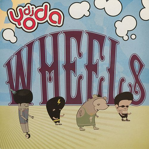 Wheels - EP by DJ Yoda