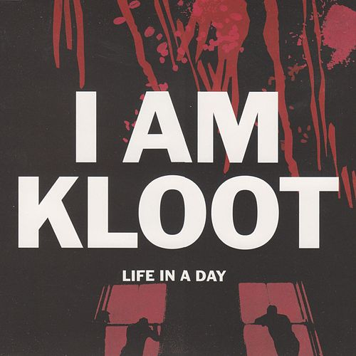 Life In a Day by I Am Kloot
