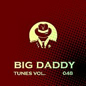 Big Daddy Tunes, Vol.48 by Various Artists
