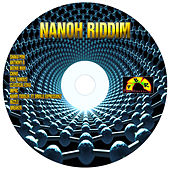 Nanoh Riddim by Various Artists